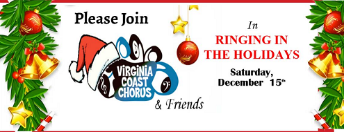 December 15th 2pm Matinee Concert!!! Purchase tickets for Ringing in the Holidays Concert, Virginia Coast Chorus Presents Ringing in the Holidays